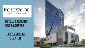 Latest Jobs In Rosewood Hotels Canada, USA, UAE