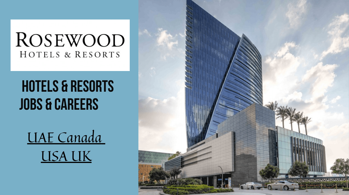 Latest Jobs In Rosewood Hotels Canada, USA, UAE